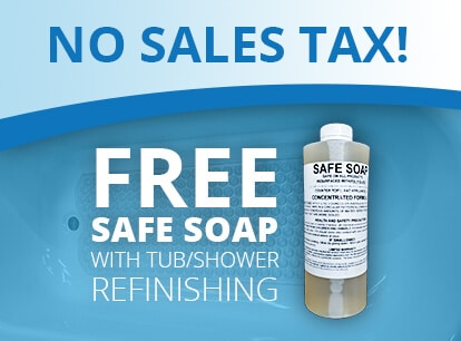 Free Soap with Tub or Shower refinishing