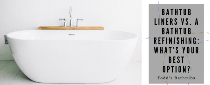 Bathtub Liners vs